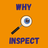 Why Inspect